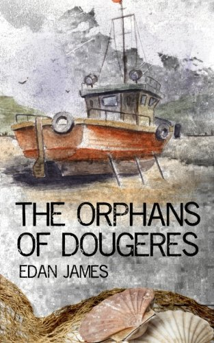 9781523264872: The Orphans of Dougeres