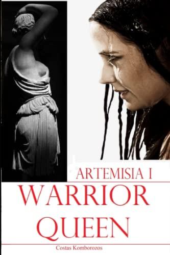 9781523265008: Artemisia I: Warrior-Queen