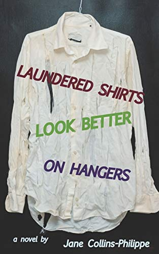 9781523265442: Laundered Shirts Look Better on Hangers
