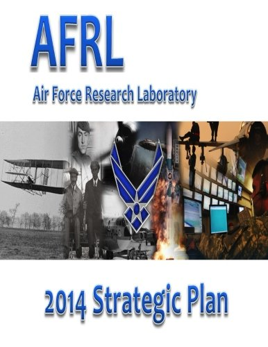 9781523265565: Air Force Research Laboratory 2014 Strategic Plan