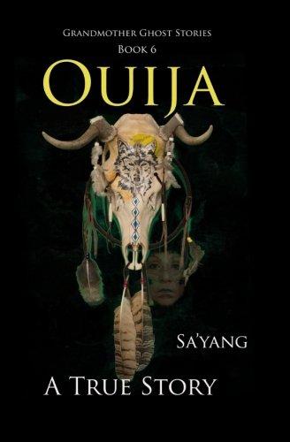 9781523267149: Ouija: A True Story: Volume 6 (Grandmother Ghost Stories)