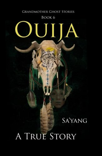9781523267149: Ouija: A True Story (Grandmother Ghost Stories) (Volume 6)