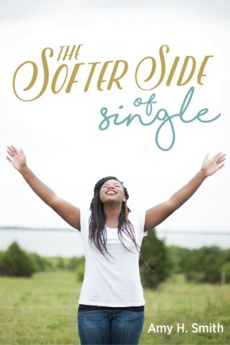 9781523268153: The Softer Side of Single