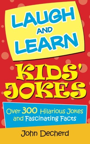 9781523268344: Laugh and Learn Kids' Jokes: Over 300 Hilarious Jokes and Fascinating Facts
