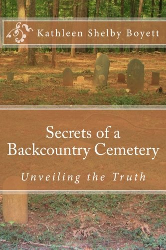 9781523270316: Secrets of a Backcountry Cemetery