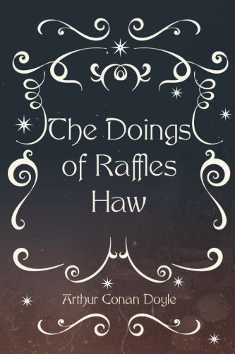 9781523271207: The Doings of Raffles Haw