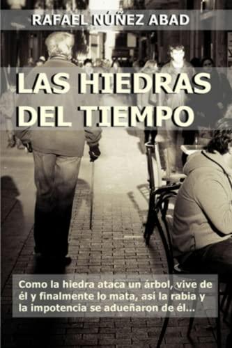9781523272273: Las hiedras del tiempo: Una buena dosis de misterio con la guerra fría de trasfondo (Spanish Edition)