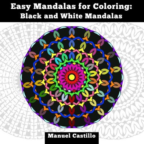 9781523274062: Easy Mandalas for Coloring: Black and White Mandalas