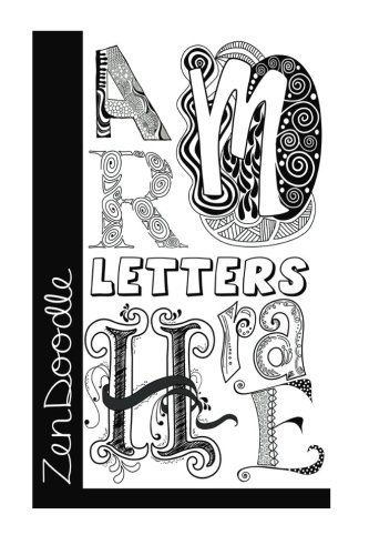 9781523274529: ZenDoodle Letters: The Art of Creative Lettering