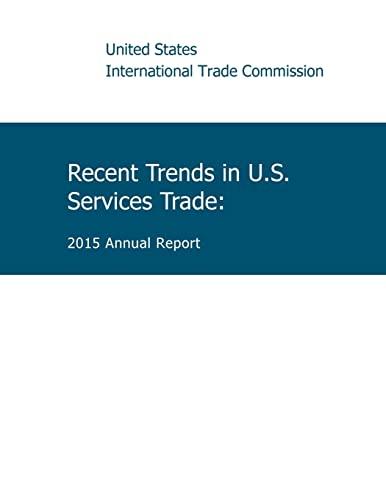 9781523274932: Recent Trends in U.S. Service Trade: 2015 Annual Report