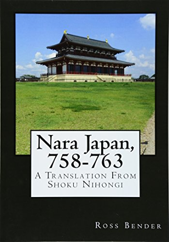 9781523275281: Nara Japan, 758-763: A Translation From Shoku Nihongi