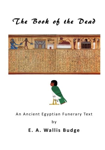 9781523275809: The Book of the Dead: An Ancient Egyptian Funerary Text (Ancient Egyptian Text's - The Book of the Dead)