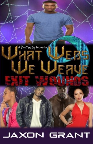 9781523275908: What Webs We Weave 9: Exit Wounds (Volume 9)
