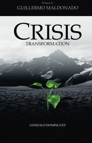 9781523276295: Crisis Transformation