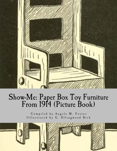 Show-Me: Paper Box Toy Furniture from 1914: Angela M Foster