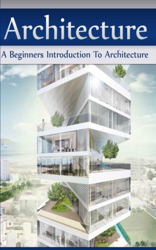9781523279982: Architecture: A Beginners Introduction To Architecture