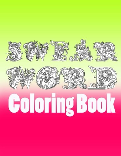 Swear word coloring book: Swearing Coloring Books for Adults Relaxation Featuring Insults, Swear ...
