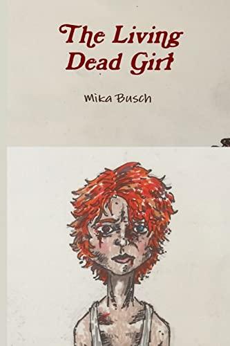 9781523281497: The Living Dead Girl