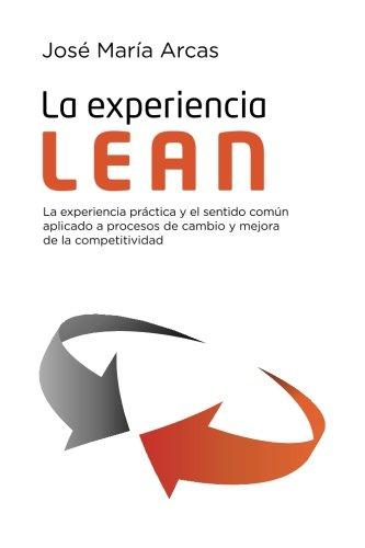 9781523285532: La experiencia Lean (Spanish Edition)