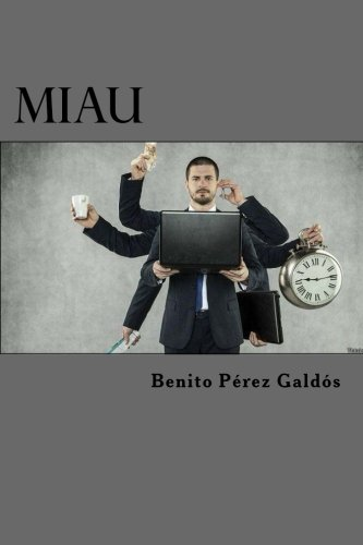 9781523286447: Miau (Spanish Edition)