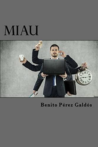 9781523286447: Miau (Spanish Edition)