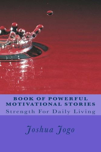 9781523287949: BooK OF POWERFUL MOTIVATIONAL STORIES