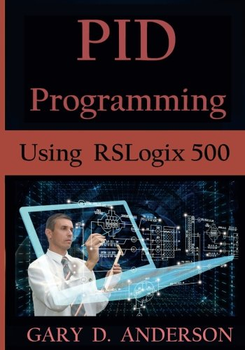 9781523291588: PID Programming Using RSLogix 500