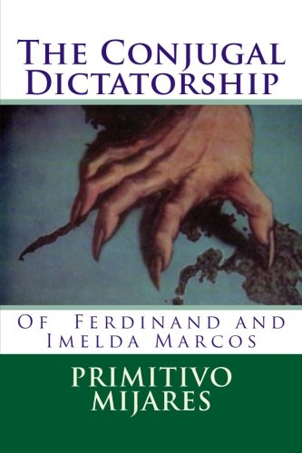 9781523292196: The Conjugal Dictatorship of Ferdinand and Imelda Marcos