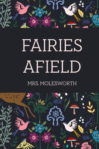 9781523292448: Fairies Afield