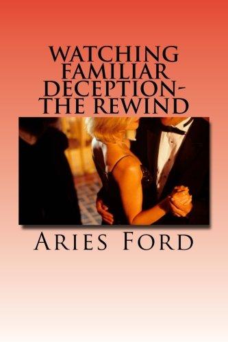 9781523292721: Watching Familiar Deception-The Rewind