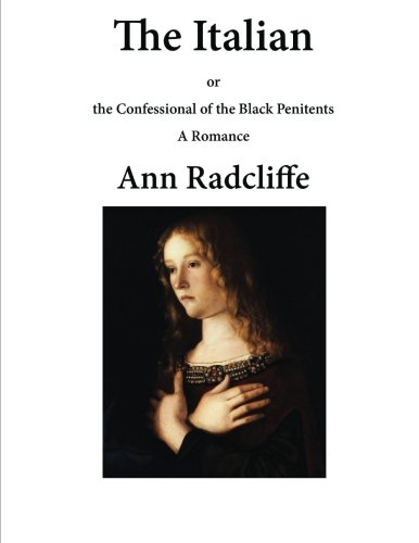 The Italian: The Confessional of the Black Penitents (Paperback) - Ann Ward Radcliffe