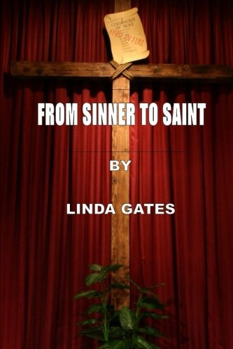 9781523296354: From Sinner to Saint