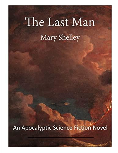 9781523296545: The Last Man: An Apocalyptic Science Fiction Novel