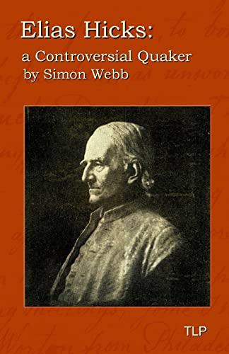 9781523296767: Elias Hicks: A Controversial Quaker