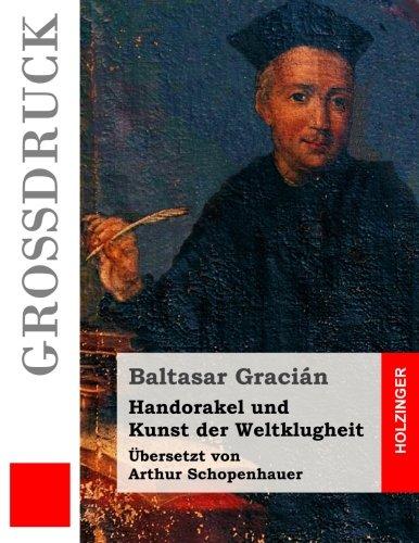 9781523298556: Handorakel und Kunst der Weltklugheit (Großdruck)