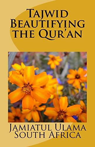 Tajwid - Beautifying the Qur'an: Jamiatul Ulama Talimi
