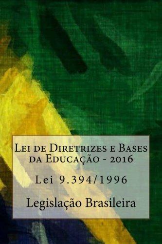 9781523300907: Lei de Diretrizes e Bases da Educação: 2016 (Portuguese Edition)