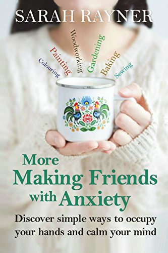 9781523302413: More Making Friends with Anxiety: A little book of creative activities to help reduce stress and worry (Volume 2)