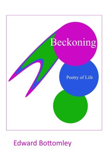 9781523304264: Beckoning: Poetry of Life