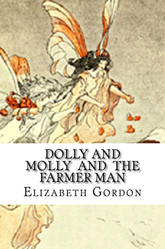 9781523305841: Dolly And Molly And The Farmer Man