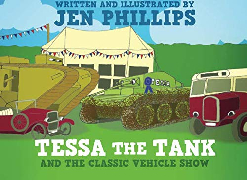 9781523306671: Tessa the Tank and the Classic Vehicle Show