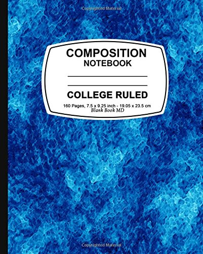 9781523308835: Composition Notebook: Blue Marble,College Ruled, Lined Composition Notebook, 7.5 x 9.25, 160 Pages For for School / Teacher / Office / Student Composition Book