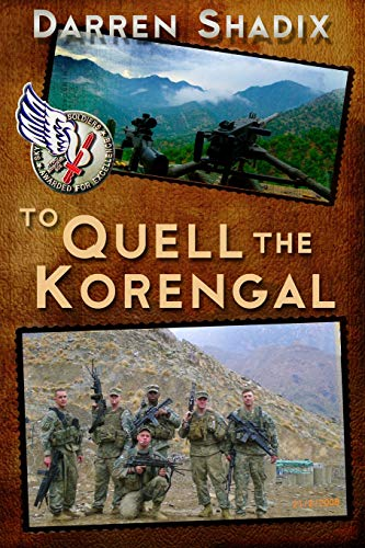 9781523309207: To Quell The Korengal