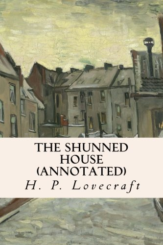 9781523309597: The Shunned House (annotated)