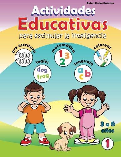Actividades Educativas: Para Estimular La Inteligencia (Paperback): Carlos Guevara