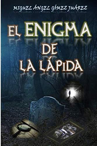 9781523311811: El enigma de la lápida: Volume 1 (Trilogía de la Conspiración)