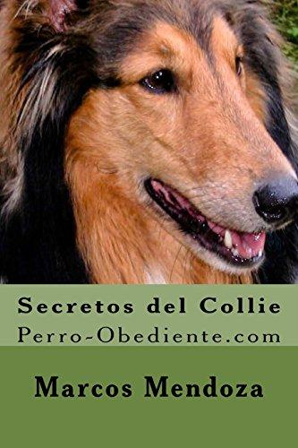9781523314454: Secretos del Collie: Perro-Obediente.com