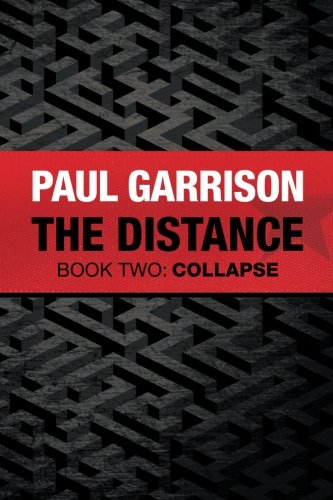 9781523315185: The Distance: Book Two: Collapse (Volume 2)