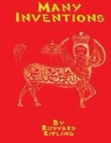 Many Inventions (1893) by Rudyard Kipling (World's: Kipling, Rudyard