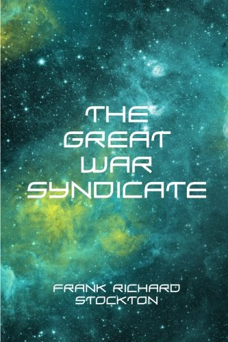 9781523317004: The Great War Syndicate